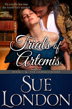 Trials of Artemis: Haberdashers Book One by Sue London